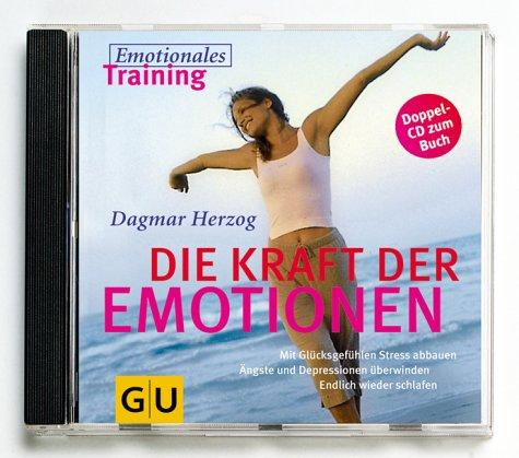 Kraft der Emotionen, 2 CDs mit Musik: Emotionales Training (GU