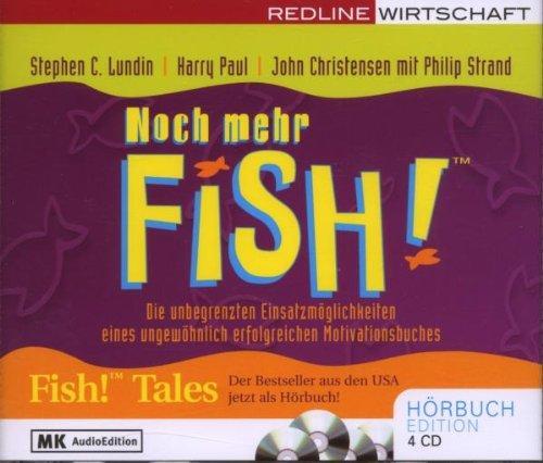 Noch mehr Fish!: Die unbegrenzten Einsatzmöglichkeiten eines