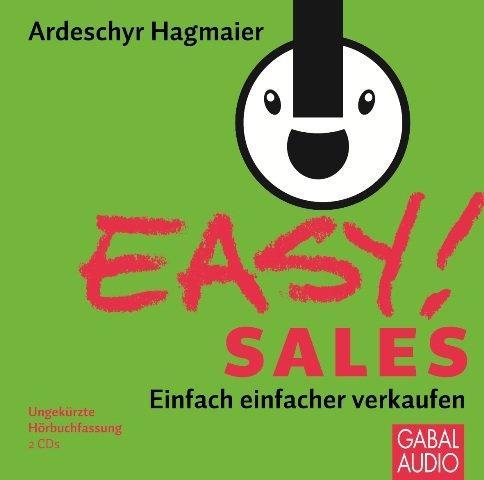 EASY! Sales: Einfach einfacher Verkaufen