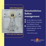 Ganzheitliches Selbstmanagement 2 CDs: - alle Lebensbereiche