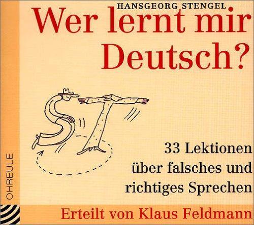 Wer lernt mir Deutsch? CD (Ohreule)