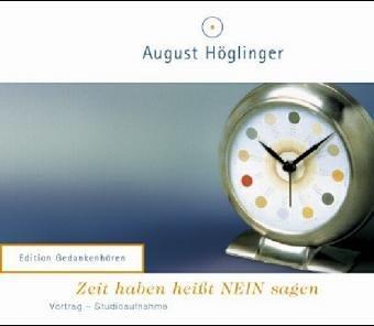 Zeit haben heißt NEIN sagen, 1 Audio-CD
