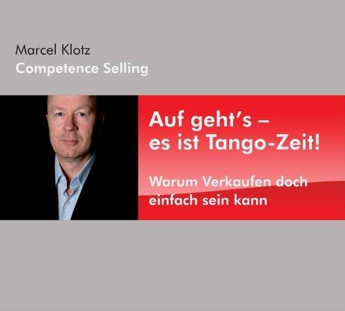 Auf geht's - es ist Tango-Zeit! Warum Verkaufen doch einfach