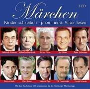 Märchen - Kinder schreiben - prominente Väter lesen. 2 CDs