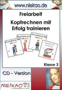 Freiarbeit - Kopfrechnen mit Erfolg trainieren Kl. 3: CD -