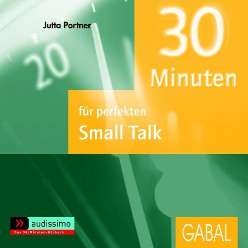 30 Minuten für den perfekten Small Talk / CD