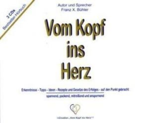 Vom Kopf ins Herz / Hörbuch