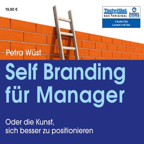 Self Branding für Manager, 4 Audio-CDs