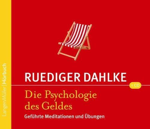Psychologie des Geldes: Geführte Meditationen und Übungen