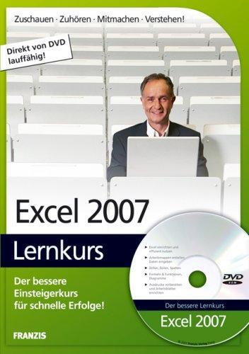 Excel 2007 Lernkurs, 1 DVD-ROM Der bessere Einsteigerkurs für