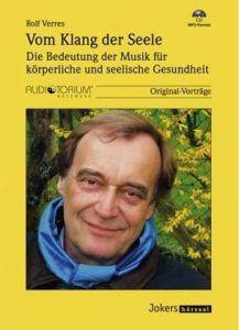 Vom Klang der Seele, MP3-CD, Die Bedeutung der Musik für