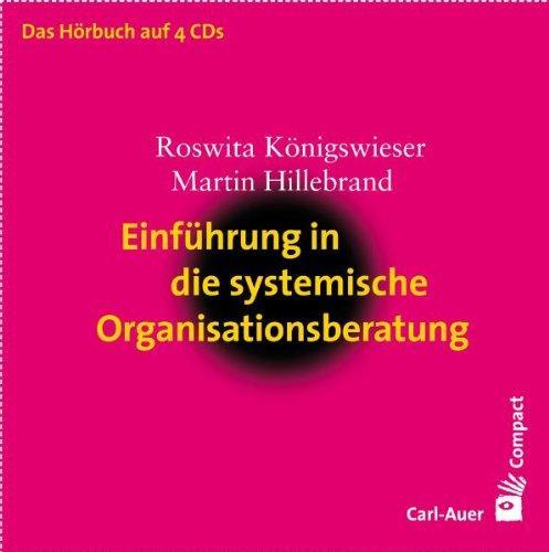 Einführung in die systemische Organisationsberatung, 4