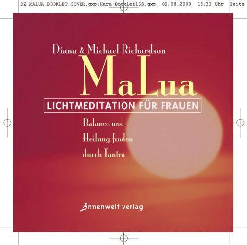 MaLua Lichtmeditation für Frauen: Balance und Heilung finden