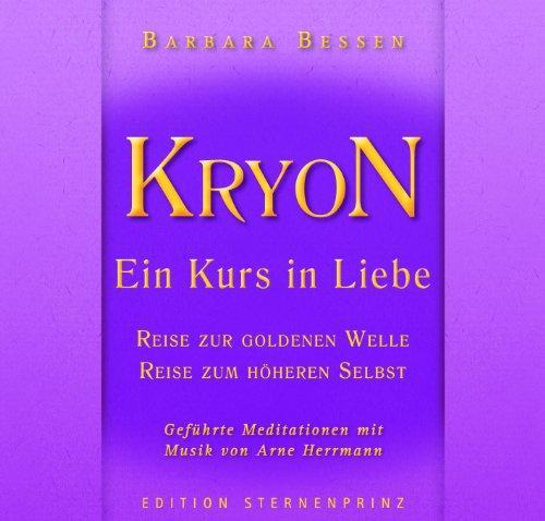 KRYON - Ein Kurs in Liebe: Reise in die Goldene Welle , Reise