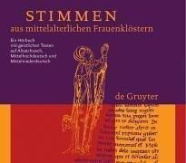 Stimmen aus mittelalterlichen Frauenklöstern / CD: Ein Horbuch