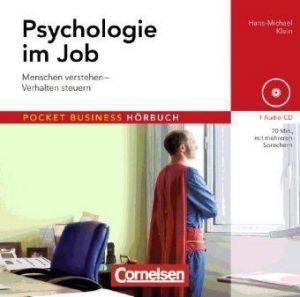 Hörbuch: Psychologie im Job. Menschen verstehen - Verhalten steuern