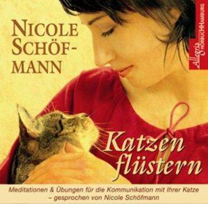 Katzenflüstern. CD: Meditationen und Übungen für die