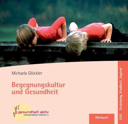 Begegnungskultur und Gesundheit, Audio-CD