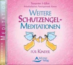 Weitere Schutzengel-Meditationen - für Kinder