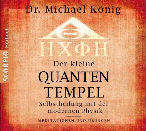 Der kleine Quantentempel - Meditationen und Übungen, CD:
