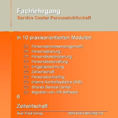 Fachlehrgang Service Center Personalwirtschaft, Modul 6