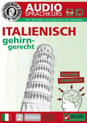 Birkenbihl Sprachen: Italienisch gehirn-gerecht, 2 Aufbau,