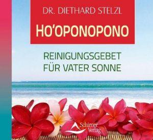 Ho'oponopono - Reinigungsgebet für Vater Sonne -