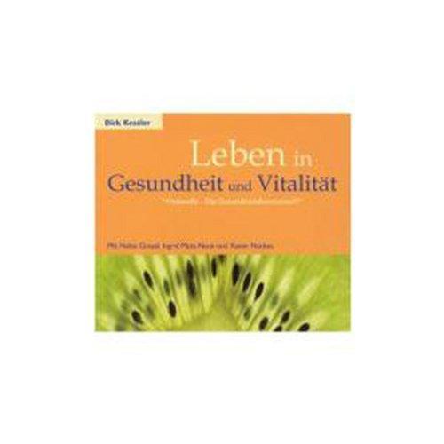 Leben in Gesundheit und Vitalität. CD