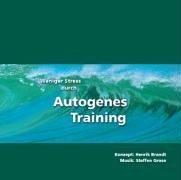 Weniger Stress durch Autogenes Training, Audio-CD Hörbuch