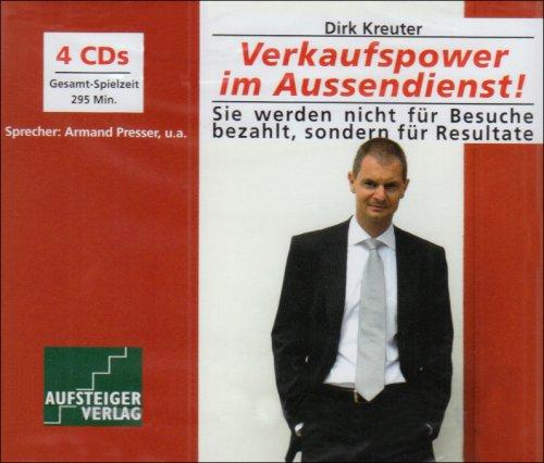 Verkaufspower im Aussendienst (4 CDs) Sie werden nicht für Besuche bezahlt, sondern für Resultate