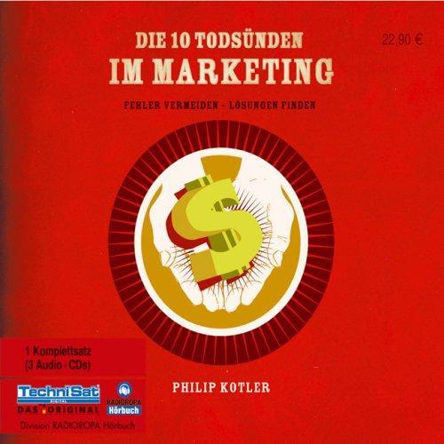 Die 10 Todsünden im Marketing: Fehler vermeiden - Lösungen finden