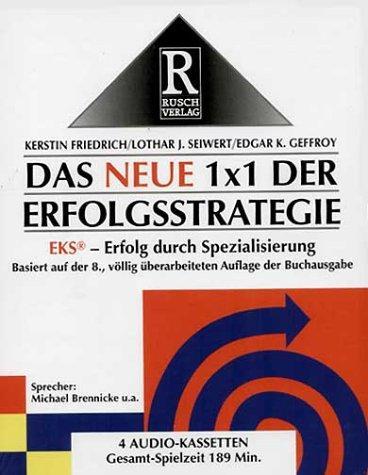 Das neue 1 x 1 der Erfolgsstrategie. EKS - Erfolg durch Spezialisierung