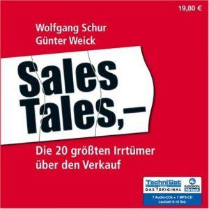Sales Tales: Die 20 größten Irrtümer über den Verkauf