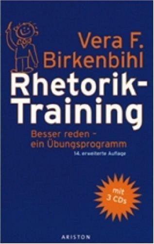 Rhetorik-Training: Besser reden - ein Übungsprogramm