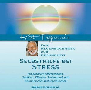 Selbsthilfe bei Stress: Der Regenbogenweg zur Gesundheit