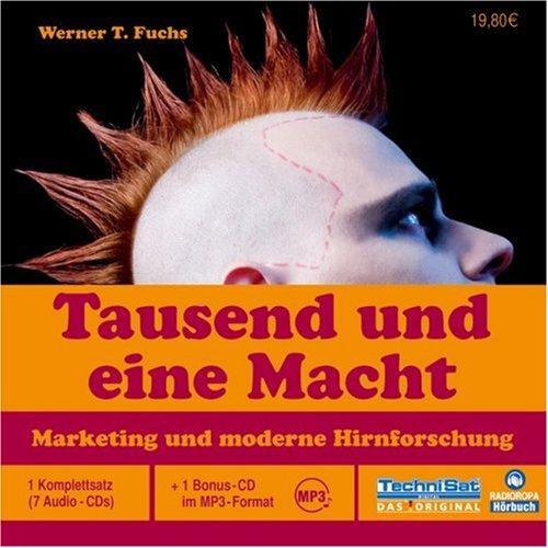 Tausend und eine Macht. 7 Cds + mp3-CD: Marketing und moderne
