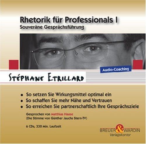 Rhetorik für Professionals I - Souveräne Gesprächsführung