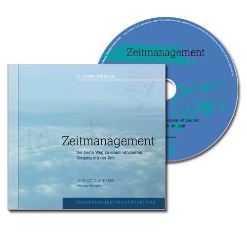 Zeitmanagement - Der beste Weg zu einem effizienten Umgang mit