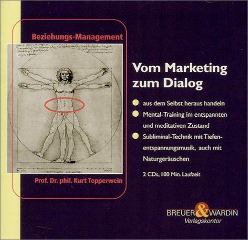 Vom Marketing zum Dialog, 2 Audio-CDs
