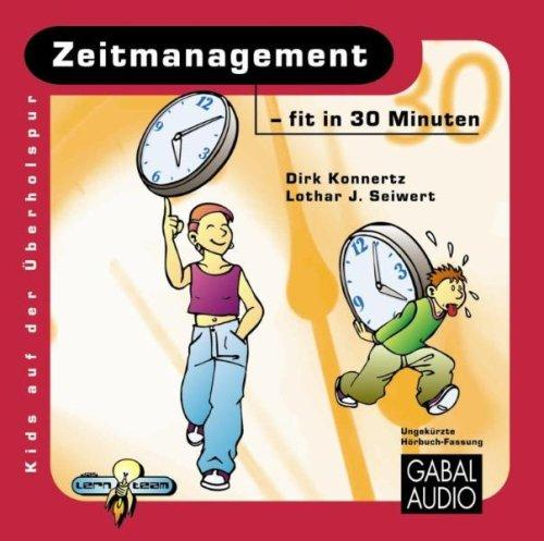 Zeitmanagement für Kids fit in 30 Minuten