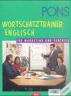 PONS Wortschatztrainer Englisch für Marketing und Vertrieb, 1