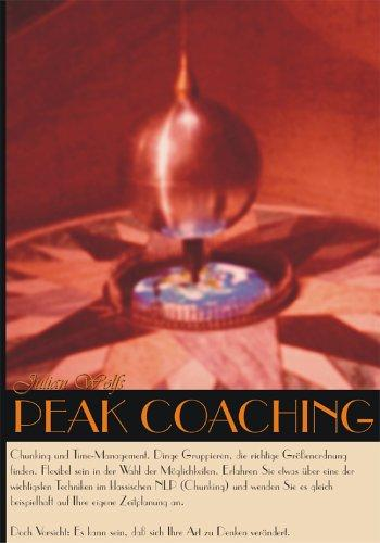 Peak Coaching 05/03: NLP - Zeitmanagement