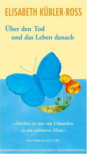 Über den Tod und das Leben danach . Hörbuch. 2 CDs