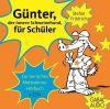 Günter, der innere Schweinehund, für Schüler: Ein tierisches
