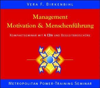 Management, Motivation und Menschenführung. 4 CDs: