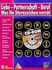 Liebe, Partnerschaft, Beruf. Was Ihr Sternzeichen verrät. CD-