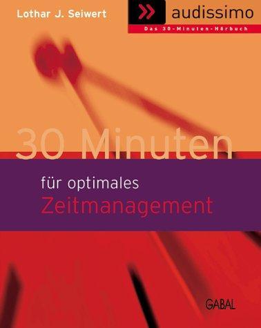 30 Minuten für optimales Zeitmanagement, 1 Cassette