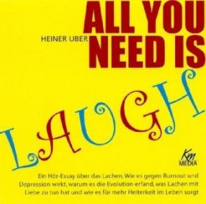 All you need is laugh (2 Audio-CDs in einer Multibox;