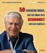 CD WISSEN Coaching - Prof. Hademar Bankhofer: 50 einfache