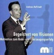Begeistert von Visionen. Audio-CD . Motivation zum Rede- und